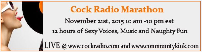 Cock Radio Mistress Marathon....Be There!